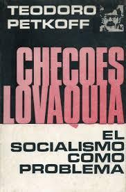 Checoslovaquia el socialismo como problema