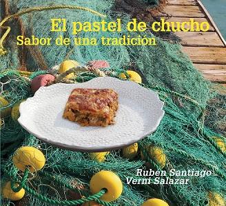 Pastel de Chucho libro
